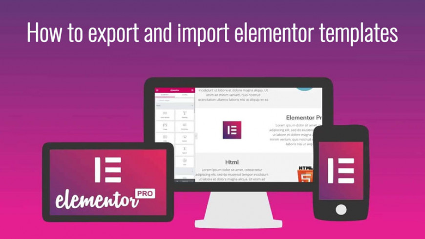 How to export and import elementor templates?